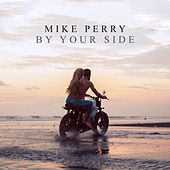 By Your Side von Mike Perry