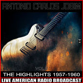 The Highlights 1957-1960 Vol. 2 von Antônio Carlos Jobim (Tom Jobim)