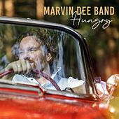Hungry by Marvin Dee Band