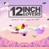 12 Inch Lovers de Various Artists