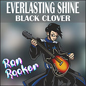 Everlasting Shine - Black Clover (Instrumental) de Ron Rocker