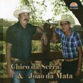 Vol. 01 de Chico da Serra e João da Mata