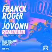 Remember (2020 Remixes) Part 1 von Franck Roger