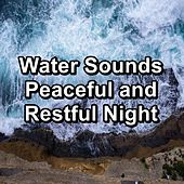 Water Sounds Peaceful and Restful Night von Meditation (1)