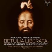 Mozart: Betulia liberata de Les Talens Lyriques