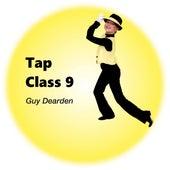 Tap Class 9 von Guy Dearden