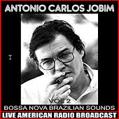 Bossa Nova Brazilian Sounds Vol. 2 von Antônio Carlos Jobim (Tom Jobim)