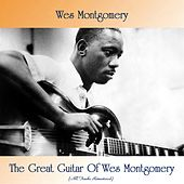 The Great Guitar Of Wes Montgomery (All Tracks Remastered) by Wes Montgomery