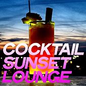 Cocktail Sunset Lounge by Various Artists