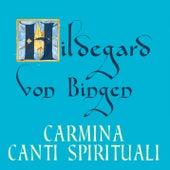 Carmina canti spirituali von Hildegard von Bingen