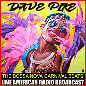 The Bossa Nova Carnival Beats Vol. 2 di Dave Pike