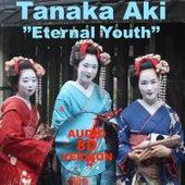 Eternal Youth (8D AUDIO Version) di Tanaka AKI
