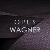 Opus Wagner von Richard Wagner