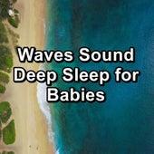 Waves Sound Deep Sleep for Babies von Yoga