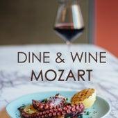 Dine & Wine: Mozart de W.A.Mozart