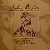 John Brown - Sword of the Spirit by Magpie