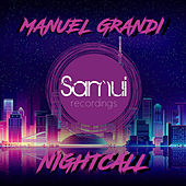 Nightcall by Manuel Grandi