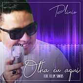 Olha Eu Aqui by Plinio Soares