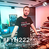 Find Your Harmony Radioshow #222 by Andrew Rayel