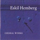 Hemberg: Choral Works von Various Artists
