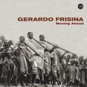 Moving Ahead by Gerardo Frisina