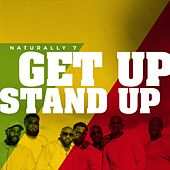 Get Up Stand Up de Naturally 7