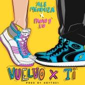 Vuelvo x Ti (feat. Fanny Lu) de Ale Mendoza