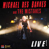Live de Michael Des Barres And The Mistakes