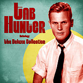 Anthology: The Deluxe Collection (Remastered) di Tab Hunter