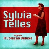Antologia: A Coleção Deluxe (Remastered) von Sylvia Telles