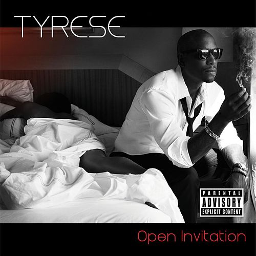 Open Invitation by Tyrese
