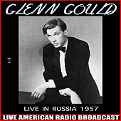 Live In Russia 1957 (Live) von Glenn Gould