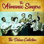 The Deluxe Collection (Remastered) by Almanac Singers