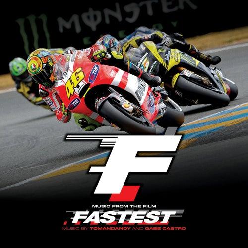 Fastest by Tomandandy