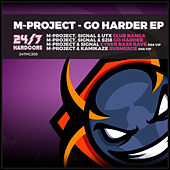Go Harder EP von A M Project