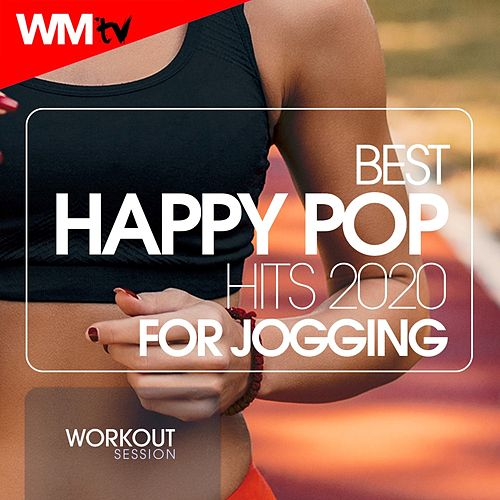 Best Happy Pop Hits 2020 For Jogging Workout Session (60 Minutes Non-Stop Mixed Compilation for Fitness & Workout 128 Bpm / 32 Count) di Workout Music Tv