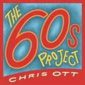 The 60s Project de Chris Ott