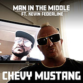 Man in the Middle von Chevy Mustang