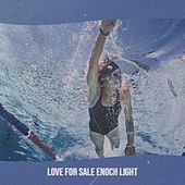 Love For Sale Enoch Light by Various Artists