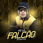 Falcão by Mc LK