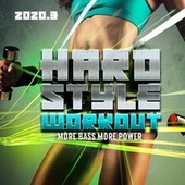 Hardstyle Workout 2020.3: More Bass More Power de Various Artists