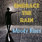Embrace the Rain Moody Blues de Various Artists