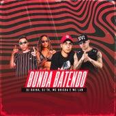 Bunda Batendo (feat. Mc Dricka, Mc Lan & DJ Guina) by DJ Tk