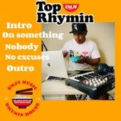 Top Rhymin by Emjy