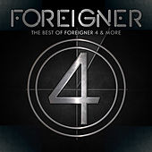 The Best Of Foreigner 4 & More by Foreigner