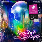 New York City Nights (The Remixes) by Peppermint Heaven