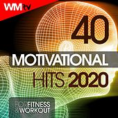 40 Motivational Hits 2020 For Fitness & Workout (Unmixed Compilation for Fitness & Workout 128 Bpm / 32 Count) di Workout Music Tv