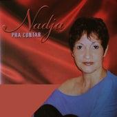 Pra Contar by Nadja Soares