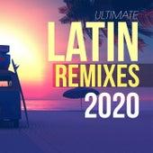 Ultimate Latin Remixes 2020 by Martino, All Stars Generation, Red Hardin, Tk, Los Chicos, Kyria, Ramirez, Girlzz, Daniel, Gloriana, L.b., Los Locos, Movimento Latino