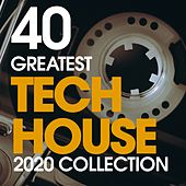 40 Greatest Tech House 2020 Collection di Alberto Tolo, Matthew Skud, Charlie, Peter, Marshall, Simone Burrini, Kasbah Zoo, Simone Zilioli, Allen (italy), Isac, Masse, The Logical, Antonio Pocai, Luke Kosmas, Bacon Popper, Fathers Of Sound, Memi P, Luca Bisori Presents, Beethoven Tbs, Dj Kool Dek